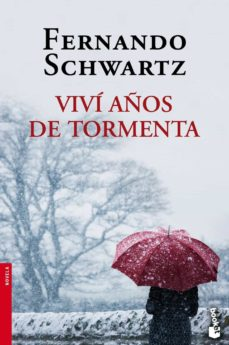 vivi años de tormenta-fernando schwartz-9788467018493