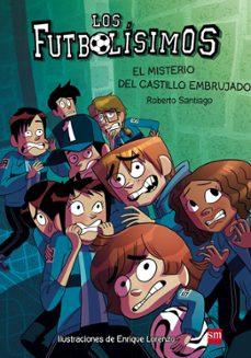 Descargar FUTBOLISIMOS 6: EL MISTERIO DEL CASTILLO EMBRUJADO gratis pdf - leer online