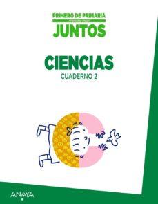 Bressoamisuradi.it Aprender Es Crecer Juntos. Cuaderno De Ciencias 2. 1º Primer Ciclo Image