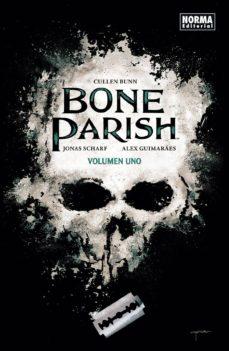 Descargar libros de búsqueda de libros de google BONE PARISH 1 (Literatura española) DJVU 9788467938593