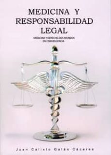 Descarga gratuita de libros chetan bhagat en pdf. MEDICINA Y RESPONSABILIDAD LEGAL RTF MOBI de JUAN CALIXTO GALAN CACERES 9788469599693