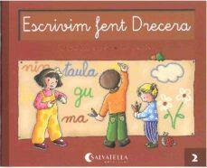 Nuevo ebook descarga gratuita ESCRIVIM FENT DRECERA 2 de TERESA SANMARTI CHM (Literatura española) 9788472104693