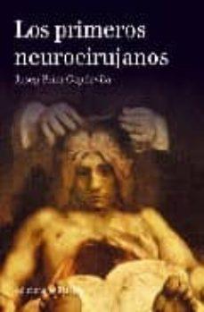 Descarga de libros online LOS PRIMEROS NEUROCIRUJANOS