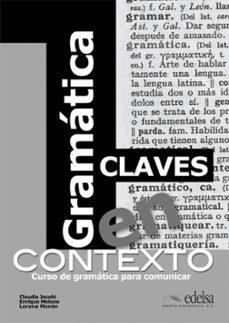 Pdf libros en inglés descarga gratuita GRAMATICA EN CONTEXTO  CLAVES (Spanish Edition) 9788477117193