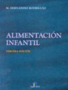 Descargar libros de texto a nook color. ALIMENTACION INFANTIL (3ª ED.) 9788479785093  in Spanish de M. HERNANDEZ RODRIGUEZ