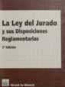 Mrnice.mx La Ley Del Jurado Y Sus Disposiciones Reglamentarias (2ª Ed.) Image