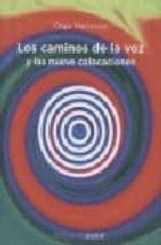 Descargar LOS CAMINOS DE LA VOZ Y LAS NUEVE COLOCACIONES gratis pdf - leer online