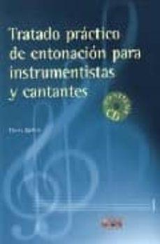 tratado practico de entonacion para instrumentistas y cantantes (contiene cd)-doris geller-9788482362793