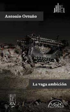 Descargar libros de epub para kobo LA VAGA AMBICION (Spanish Edition)