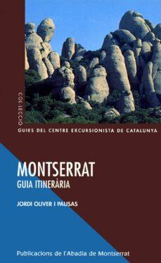 montserrat (guia itineraria)-jordi oliver-9788484154693