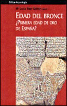 Permacultivo.es Edad Del Bronce, ¿Primera Edad De Oro De España?: Sociedad, Econo Mia E Ideologia Image