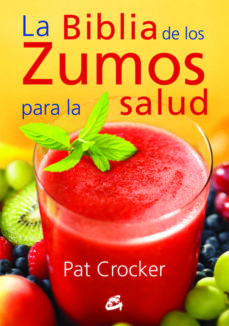 Bressoamisuradi.it La Biblia De Los Zumos Para La Salud Image