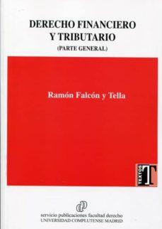 derecho financiero y tributario (parte general 2017)-ramón falcón y tella-9788484811893