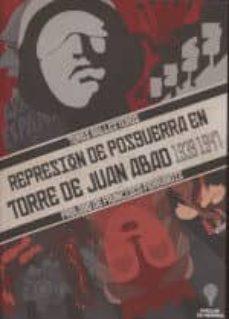 Geekmag.es Represión De Posguerra: En Torre De Juan Abad (1939-1947) Image