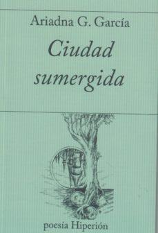 Descarga gratuita de libros para kindle uk CIUDAD SUMERGIDA (Literatura española)