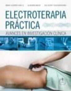 Descarga libros gratis en español. ELECTROTERAPIA PRÁCTICA 9788490224793