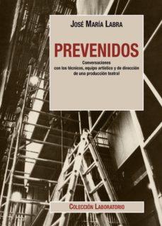Viamistica.es Prevenidos: Conversaciones Con Los Tecnicos, Equipo Artistico Y De Direccion De Una Produccion Teatral Image