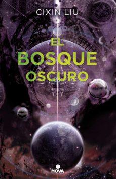 el bosque oscuro (trilogía de los tres cuerpos 2) (ebook)-cixin liu-9788490697993