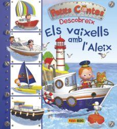 Cronouno.es Els Vaixells Amb L Aleix (Petits Contes Descobreix) Image
