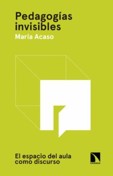 pedagogías invisibles (ebook)-maria acaso-9788490974193