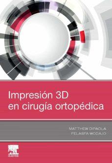 Descargas de audio de libros electrónicos IMPRESIÓN 3D EN CIRUGÍA ORTOPÉDICA (Literatura española)