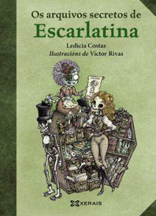 os arquivos secretos de escarlatina-ledicia costas-9788491213093