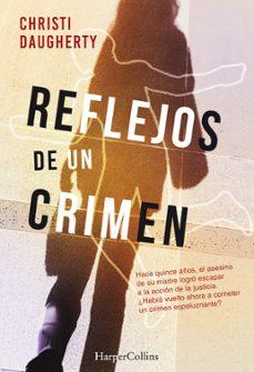 Ebook torrent descargar gratis REFLEJOS DE UN CRIMEN (SERIE HARPER MCCLAIN 1) (Spanish Edition) de C.J. DAUGHERTY 9788491392293