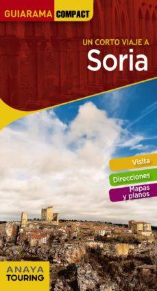 un corto viaje a soria 2018 (guiarama compact)-jose paz saz-9788491581093