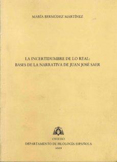 Inciertagloria.es La Incertidumbre De Lo Real: Bases De La Narrativa De Juan Jose S Aer Image