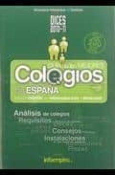 Valentifaineros20015.es Dices 2010-11: Guia De Los Mejores Colegios De España Image