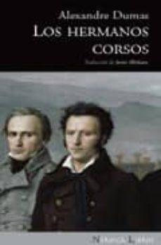 Descargar libros en pdf gratis. LOS HERMANOS CORSOS de ALEXANDRE DUMAS 9788492683093 iBook DJVU RTF