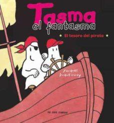Costosdelaimpunidad.mx Tasma El Fantasma: El Tesoro Del Pirata Image