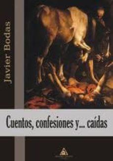 Concursopiedraspreciosas.es Cuentos, Confesiones Y Caidas Image