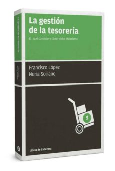 la gestion de la tesoreria-francisco lopez-nuria soriano-9788494140693