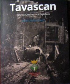 tavascan: valores humanos en la ingenieria-dionisio sanchez viniegra-9788494527593