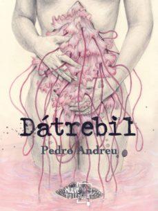 Leer libro online gratis DATREBIL de PEDRO ANDREU