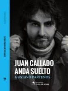 Vinisenzatrucco.it Juan Callado Anda Suelto Image