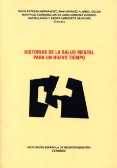 Descargar gratis j2me ebook HISTORIAS DE LA SALUD MENTAL PARA NUESTRO TIEMPO (Literatura española)