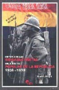 Relaismarechiaro.it Historia De Las Brigadas Mixtas Del Ejercito Popular De La Republ Ica 1936-1939 (2ª Ed.) Image