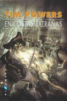 en costas extrañas (3ª ed.)-tim powers-9788496208193