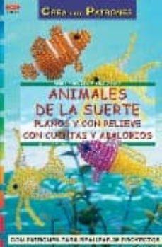 Permacultivo.es Animales De La Suerte: Planos Y Con Relieve, Con Cuentas Y Abalor Ios (Serie Cuentas Y Abalorios) Image