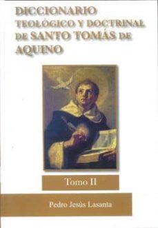 Debatecd.mx Diccionario Tomo Ii Teologico Y Doctrinal De Santo Tomas De Aquin O Image