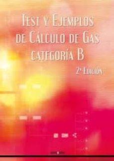 Relaismarechiaro.it Test Y Ejemplos De Calculo De Gas Categoria B. (2ª Ed.) Image