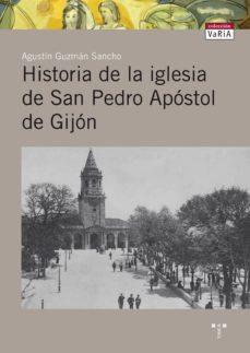 Bressoamisuradi.it Historia De La Iglesia De San Pedro Apostol De Gijon Image