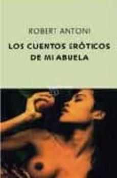 Followusmedia.es Los Cuentos Eroticos De Mi Abuela Image