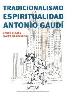 Geekmag.es Tradicionalismo Y Espiritualidad En Antonio Gaudi Image