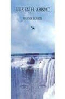 Descargar libros de joomla LUZ EN EL ABISMO (Spanish Edition) de MARISOL MOREDA MOBI ePub