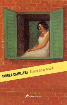 Buen libro david plotz descargar EL OLOR DE LA NOCHE (MONTALBANO - LIBRO 8) 9788498389593 de ANDREA CAMILLERI (Spanish Edition)