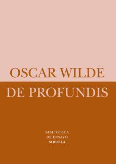 Descargar libros gratis en formato pdf. DE PROFUNDIS de OSCAR WILDE