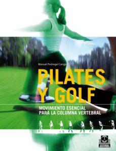 pilates y golf.  movimiento esencial para la columna vertebral (bicolor) (ebook)-manuel pedregal-9788499108193